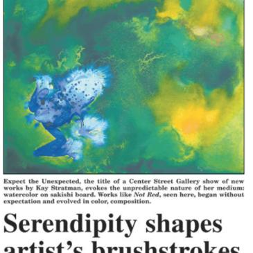 """Serendipity shapes artist's brushstrokes"" – Jackson Hole News & Guide 2009"